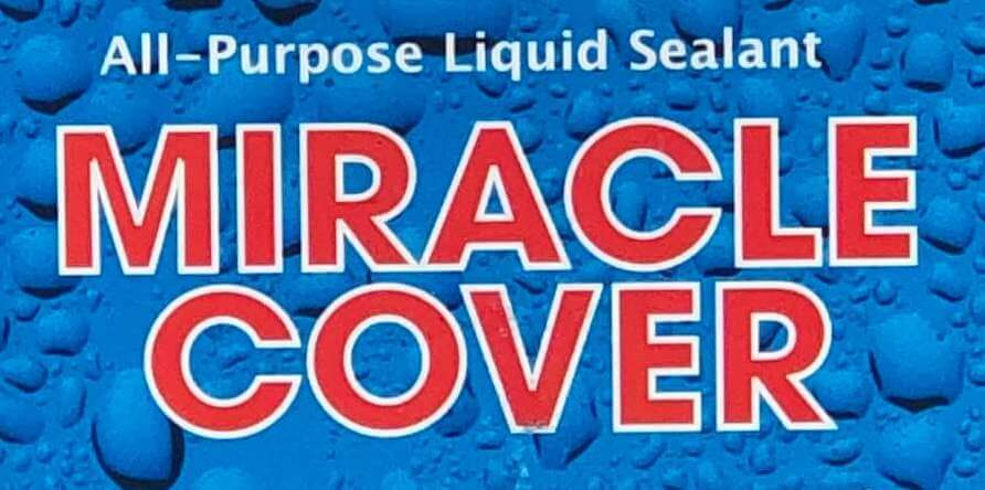 All-Puroose water sealant | Miracle Cover | water repellancy